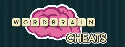 WordBrain Cheats | Word Brain Answers